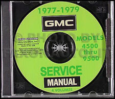 1977-1978-1979 GMC Shop Manual CD 4500 5500 6500 7500 Medium Heavy Truck Service