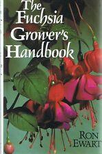 The FUCHSIA Grower's Handbook by Ron Ewart (Paperback, 1992) FREE POST