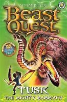 Tusk the Mighty Mammoth: Series 3 Book 5 (Beast Quest), Blade, Adam, Very Good B
