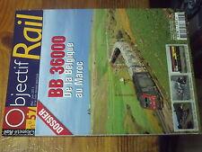 3µ? revue Objectif Rail n°57 BB 36000 Brigue Athus-Meuse BB 16152 Rouen-Dieppe