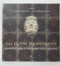 95348 Garofalo e Nobile - Gli ultimi Indipendenti - Edizioni Caracol 2007 (I ed)