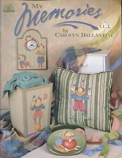 My Memories Decorative Tole  Painting Book by Carolyn Ballantine NEW