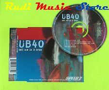 CD Singolo UB40 Tell me is true 1997 Holland VIRGIN RECORDS  mc dvd (S10)