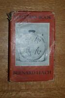BERNARD LEACH 'A POTTER'S BOOK' - SIGNED BY LEACH, HAMADA, WILDENHAIN, YANAGI