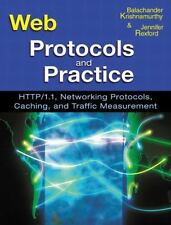 Web Protocols and Practice: HTTP/1.1, Networking Protocols, Caching, and Traffic