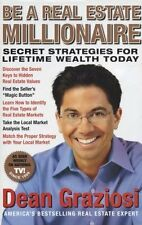 Be a Real Estate Millionaire: Secret Strategies fo