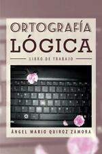 Ortografia Logica: Libro de Trabajo (Paperback or Softback)