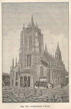 A1848 Ulma - Cattedrale - Xilografia - Stampa Antica del 1895 - Engraving