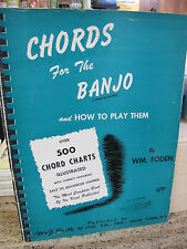 USED 1955 CHORDS FOR THE BANJO AND HOW TO PLAY THEM BOOK BY WM. FODEN.