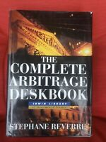 COMPLETE ARBITRAGE DESKBOOK By Stephane Reverre - Hardcover **Mint Condition**
