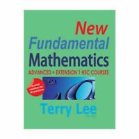 New Fundamental Mathematics: Advanced + Extension 1 HSC Courses YEAR 11 & 12