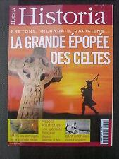 HISTORIA n° 687 EPOPEE CELTE BRETONS IRLANDAIS GALICIENS;MARS; PROCES POLITIQUES