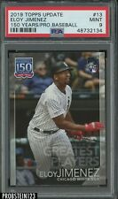 2019 Topps Update 150 Years #13 Eloy Jimenez White Sox RC Rookie PSA 9 MINT