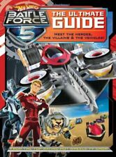 The Ultimate Guide (Hot Wheels Battle Force 5)