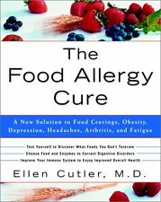 The Food Allergy Cure: A New Solution to Food Crav