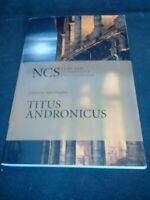 New Cambridge Shakespeare - Titus Andronicus - Alan Hughes