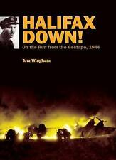 HALIFAX DOWN!: On the run from the Gestapo, 1944-ExLibrary