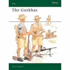 GURKHAS, CHAPPELL, OSPREY ELITE SERIES #49, NEW BOOK, On Sale Only  $14.98