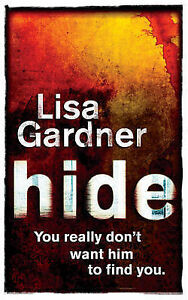 Hide by Lisa Gardner (Paperback, 2007)