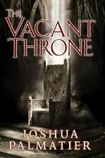 The Vacant Throne by Joshua Palmatier HC new