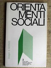 Orientamenti Sociali n.3  maggio giugno 1977 bimestrale dell'ICAS
