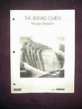 THE BREAD OVEN WELBILT MODEL ABM600 1 LB BREAD MACHINE RECIPE BOOKLET MANUAL