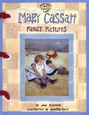 Mary Cassatt: Family Pictures (Smart About Art) by O'Connor, Jane