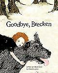 Goodbye, Brecken: A Story about the Death of a Pet-ExLibrary