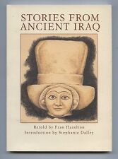 STORIES FROM ANCIENT IRAQ retold by Fran Hazelton (2006) - 1st Edition - Nr MINT