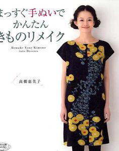 Remake Your Kimono into Dresses - Japanese Craft Book
