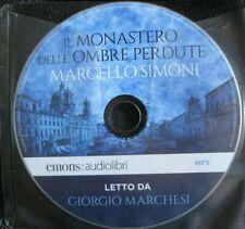 Audiolibro audiobook cd MP3 IL MONASTERO DELLE OMBRE PERDU Marcello Simoni usato