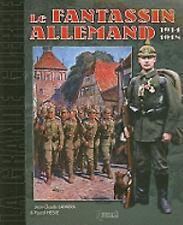 MICHEL: LE FANTASSIN ALLEMAND: 1914-1918 (La Grande Guerre) (French Edition), ,