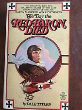 DAY RED BARON DIED By Dale Titler Paperback 1976