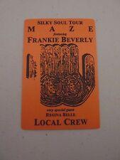 Frankie Beverly Silky Soul Tour MAZE Regina Belle Local Backstage Concert Pass