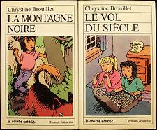 LA COURTE ECHELLE - 2 LIVRES - ROMAN JEUNESSE #14 & #30 - CHRYSTINE BROUILLET