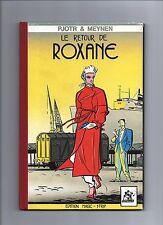 PJOTR et MEYNEN. Le retour de Roxane.  Magic Strip coll. Atomium 1982. EO.