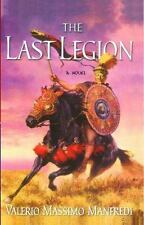 The Last Legion: A Novel Manfredi, Valerio Massimo Paperback