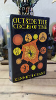 OCCULT COLLECTIBLE, Outside the Circles of Time - Kenneth Grant - Magic Grimoire