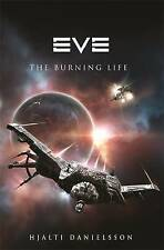 Eve: The Burning Life by Hjalti Danielsson (Paperback, 2010), Book. New