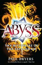 Abyss (Mysteries of the Septagram) By Paul Bryers