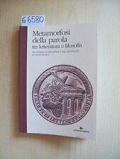 L. SECCI - METAMORFOSI DELLA PAROLA - ARTEMIDE EDIZIONI - 2001