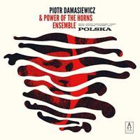 PIOTR/POWER OF THE HORNS ENSEMBLE DAMASIEWICZ - POLSKA    CD NEU
