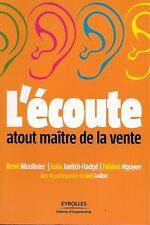 COMMERCE / L'ECOUTE ATOUT MAITRE DE LA VENTE - R. MOULINIER - COMMERCIAL - NEUF