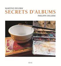 Secrets d'albums - 160 pages - a partir de 3 ans - NEUF.