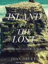 Island of the Lost: Shipwrecked at the Edge of the World by Joan Druett: New