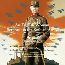 CD - English Woman - Serbian Army War - Flora Sandes - eBook & Audio + 25 More