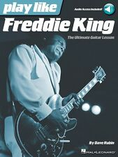 Play like Freddie King - The Ultimate Guitar Lesson Book with Online A 000122432