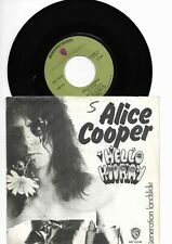Alice Cooper. Hello hooray. 1973 Heavy Metal. made in Holland. VG  VG+.