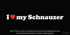 (2x) I love my Schnauzer Die Cut Decal Sticker <3 dog canine
