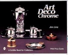 Art Deco Chrome with Price Guide - 484 color & 117 b/w photos